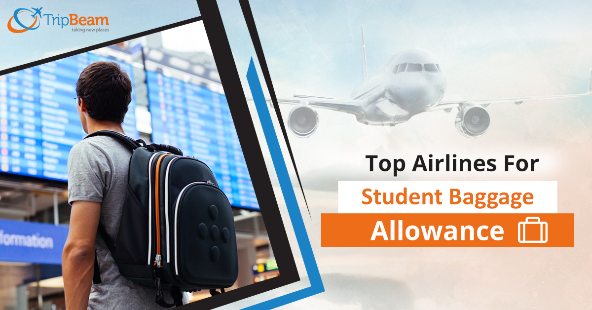 Best Airlines for Student Baggage Allowance